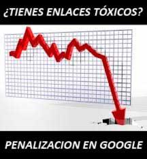 Los enlaces tóxicos son una de las causas de la penalización en Google